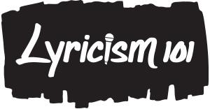 Lyricism 101
